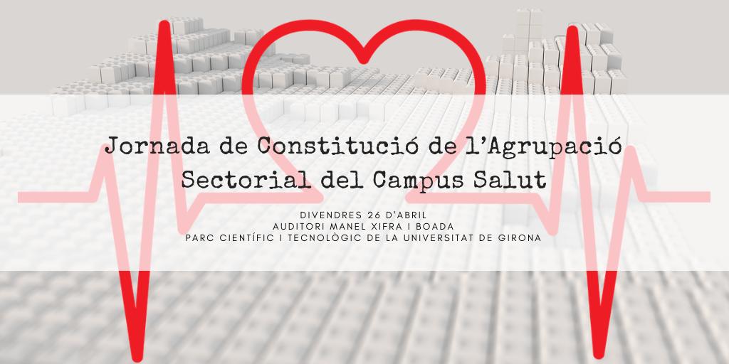 Jornada de Constitució de l'Agrupació Sectorial del Campus Salut