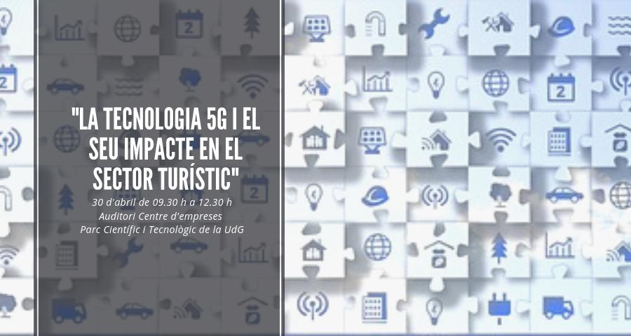 La tecnologia 5G i el seu impacte en el sector turístic