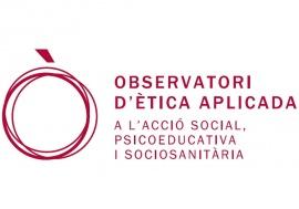 Observatori d'Ètica Aplicada a l'Acció Social, Psicoeducativa i Sociosanitària