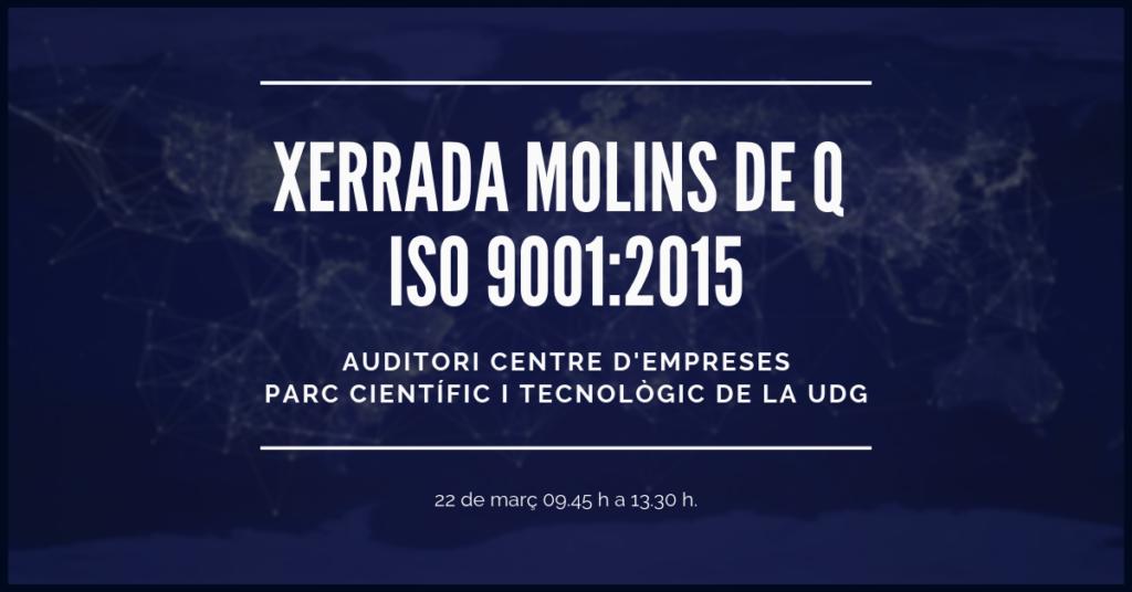 Xerrada Molins de Q ISO 9001_2015